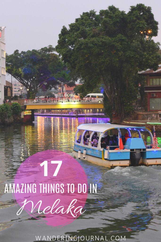 17 Amazing Things to do in Melaka