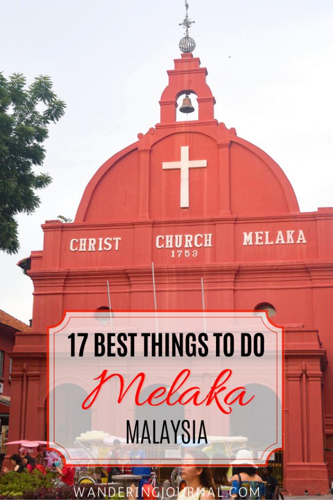 17 Best Things to do in Melaka