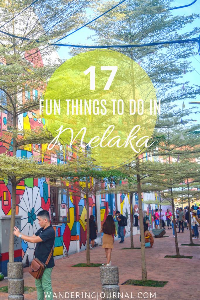 17 Fun Things to do in Melaka