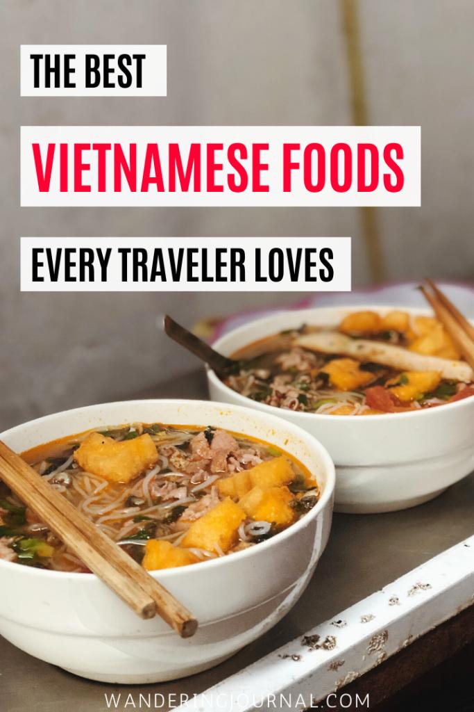 The Best Vietnamese Foods Every Traveler Loves