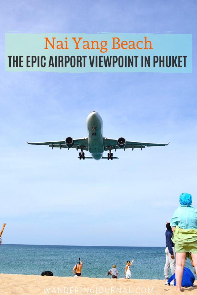 Nai Yang Beach The Airport Viewpoint in Phuket